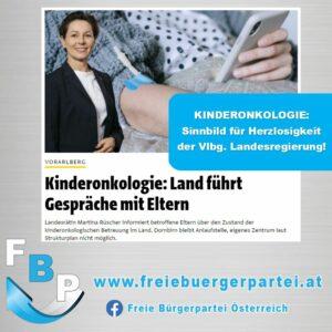 Kinderonkologie – Ein Sinnbild von Herzlosigkeit der Vorarlberger Landesregierung