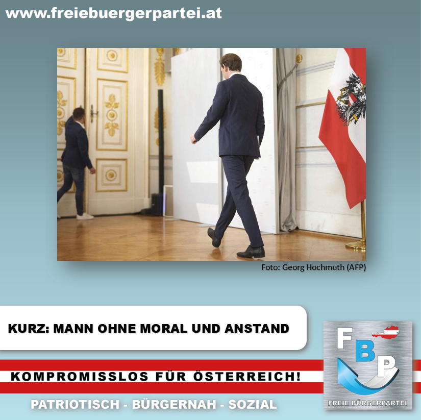 DER MANN OHNE MORAL UND ANSTAND – SEBASTIAN KURZ (SCHATTENKANZLER)
